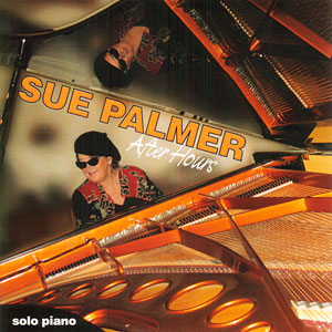 Purchase a CD or MP3 of Sue Palmer's After Hours on iTunes, Amazon, or CD Baby Today
